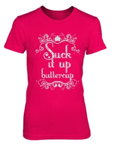 Suck It Up Buttercup  T Shirt Funny Humor Comedy by JustScott, $13.99