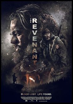 The Revenant Poster tekst wordt duidelijk in beeld gebracht en focus ligt ook op hoofdpersonage