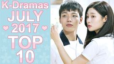 My TOP 10 Korean Dramas July 2017 - Kdramas July 2017 in alphabetical order:  1 - Criminal Minds 2 - Falsify 3 - Man Who Dies to Live 4 - My Father is Strange 5 - Queen for Seven Days 6 - Reunited Worlds 7 - School 2017 8 - The Bride of Habaek 9 - The King in Love 10 - Woman of Dignity