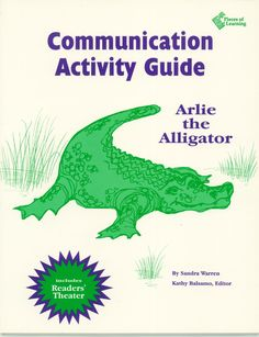 The Arlie the Alligator Communication Activity Guide brings the story-song picture book into the classroom; full theatrical production, sheet music, Reader's Theatre Script + classroom activities keyed K-6+. Communications theme.