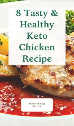 8 Tasty & Healthy Keto Chicken Recipe Chicken is a staple food for any diet where you are looking to cut fat. And these keto chicken recipes are some of the best recipes that you will find if you are just starting out with the keto diet plan. #ketomealplan #keto #ketochicken