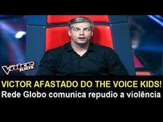 VICTOR AFASTADO DO THE VOICE KIDS! Rede Globo comunica repudio a violência
