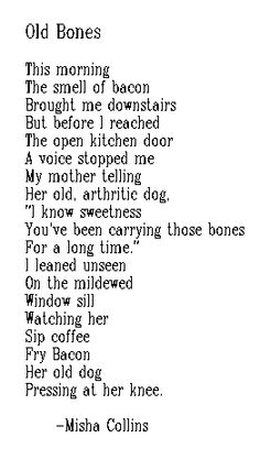 Old Bones Misha Collins | Misha Collins Poem