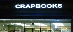 Crap Books Lights Out Neon Signs Gone Wrong