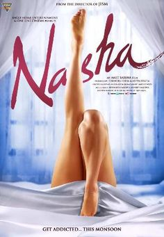 Bollywood hindi movie Nasha is a story of Sex and Obsession where Shivam an 18 year old boy falls in love with a woman Poonam Pandey who is in her 25 (Which she obviously doesn't look). Later Shivam starts fantasizing her sexually. The love which later turns into hopeless sexual fantasies. : http://sholoanabangaliana.in/movie-review-bollywood-hindi-movie-nasha/