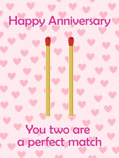 For the Perfect Match Couple - Happy Anniversary Card: Some people are just meant to be. From the moment you met your loved one's significant other, you knew their relationship was something special. For your friend or family member's anniversary this year, send this sweet Happy Anniversary card to celebrate their special day! Show them that you think they are the perfect match, a couple that belongs together forever!
