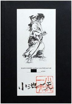 Rare Lone Wolf and Cub, Limited Signed & Numbered Hardcover Edition. Click the pic and find out more...