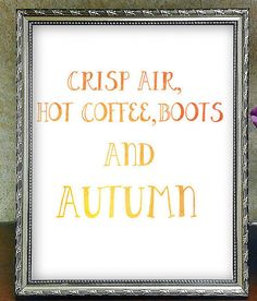 Fall printable home decor  https://www.etsy.com/listing/459569728/seasonal-decorations-autumn-quote-rustic