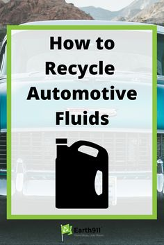 At home mechanic? Find out where to recycle all those automotive fluids using this recycling search. Click here to search for a recycling location in your area.