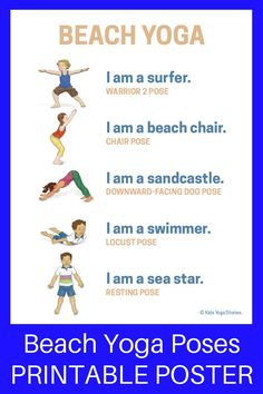 Beach Yoga Poses for Kids Printable Poster Kids Yoga Stories Yoga stories for kids Kids Yoga Poses, Yoga Poses For Beginners, Yoga For Kids, Exercise For Kids, Beach Exercise, Kid Exercise Games, Physical Education, Health Education, Kids Education