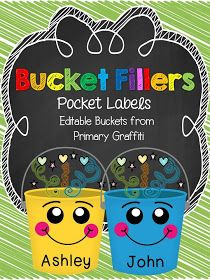ACTIVITIES -CRAFTS-ART-- use with How Full is your Bucket books-- self esteem and helping others...   Primary Graffiti: Bucket Fillers {Pocket Labels, Banner, and Notes)! Freebie Links Embedded too!!!