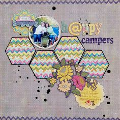 """happy campers"" layout. so pretty."