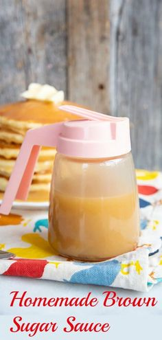 How to Make Brown Sugar Sauce | The Kitchen Magpie Brown Sugar Fudge, Make Brown Sugar, Brown Sugar Syrup, How To Make Brown, Homemade Pancake Syrup, Best Homemade Pancakes, Homemade Desserts, Pancakes Sauce Recipe, Pudding Recipe