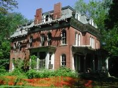 Illinois Edition - Urban Legends, Monsters And Haunted Places, The Series Old Abandoned Houses, Abandoned Buildings, Abandoned Places, Old Houses, Old Mansions, Mansions Homes, Abandoned Mansions, Haunted America, Houses In America