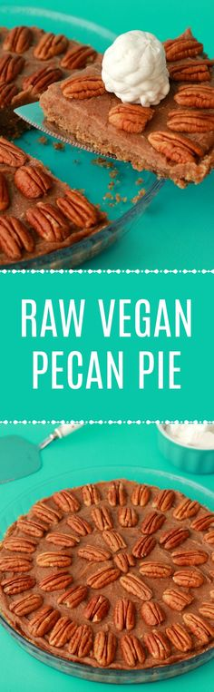 Deliciously raw vegan pecan pie. 3-layers of raw goodness, packed with pecans and pecan flavor, super easy to make, and utterly divine served with vegan whipped cream! Vegan | Raw Vegan | Vegan Desserts | Vegan Recipes | Gluten-Free Vegan | Dairy-Free #vegan #rawvegan