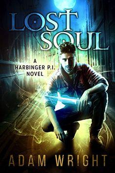 Lost Soul (Harbinger P.I. Book 1) by Adam J Wright https://www.amazon.com/dp/B01BZLKQ88/ref=cm_sw_r_pi_dp_zHYoxbJRKE6WJ