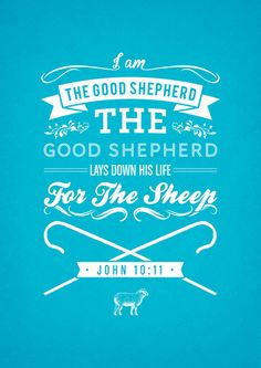 Typographic Motivational Bible Verses - John 10:11 Art Print