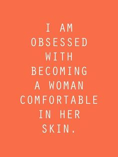 Woman In Her Own Skin