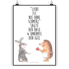 """Poster DIN A4 Liebe ist nie ohne Schmerz aus Papier 160 Gramm  weiß - Das Original von Mr. & Mrs. Panda.  Jedes wunderschöne Poster aus dem Hause Mr. & Mrs. Panda ist mit Liebe handgezeichnet und entworfen. Wir liefern es sicher und schnell im Format DIN A4 zu dir nach Hause.    Über unser Motiv Liebe ist nie ohne Schmerz  """"Liebe ist nie ohne Schmerz"""" sagte der Hase und umarmte den Igel - unsere wunderschöne handgezeichnete Tasse aus dem Hause Mr. & Mrs. Panda    Verwendete Materialien  Es…"""