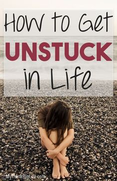 That feeling of being stuck can be simply frustrating to you for a day or two or it can go on much longer and become a real problem. This is the best way I know how to get unstuck in life.