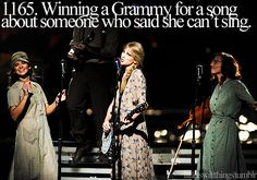 'someday I'll be singing this at the Grammy's and all you're ever gunna be is mean'