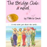 The Bridge Club, by another girlfriend of Girlfriendology.com - PATRICIA SANDS