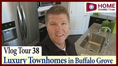 Home Tour Vlog 38 - 2,500 Sq. ft. Luxury Townhomes in Buffalo Grove