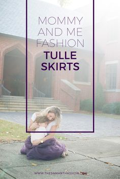 Mommy & Me Fashion - Tulle Skirts