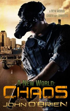 A New World: Chaos by John O'brien Series: A New World #1 Publication date: April 9th 2011 Category: Adult Genre: Post-apocalyptic, Horror, Zombies *Purchase links support this blog There is no san...