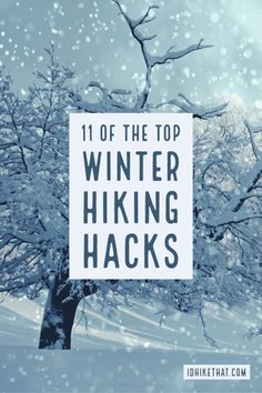 11 of the top Winter Hiking Hacks Hiking in a winter wonderland can be an enjoyable experience. Avoid the potential of a miserable experience with these top eleven hiking hacks. Winter Hiking, Winter Camping, Camping And Hiking, Winter Travel, Camping Gear, Outdoor Camping, Outdoor Travel, Winter Gear, Outdoor Life