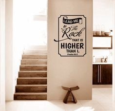 Religious Wall Decal. Lead Me To The Rock V1   CODE 143