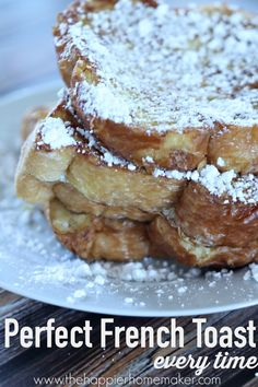 Perfect French Toast-every time you'll never believe the secret ingredient-who would have thought? Get perfect French toast every time with this tried and true favorite French toast recipe! What's For Breakfast, Breakfast Items, Breakfast Dishes, Breakfast Recipes, Perfect French Toast, Snacks, I Love Food, Brunch Recipes, Crockpot