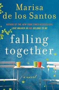 Falling Together by Marisa de los Santos #Books