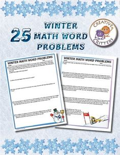 Here's a set of 25 winter themed word problems. A lot of these are multi-step problems, involving all 4 of the operations. Topics include money, decimals, arrays, areas, volume and fractions.