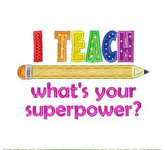 Buy 3 Get 1 Free Embroidery Machine Design I Teach Whats Your Superpower Pencil and Letters Applique Teacher Appreciation on Etsy, $3.50
