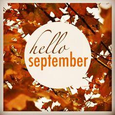hello, september! #september