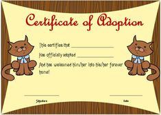 Toy Adoption Certificate Template : 13+ Free Word Templates inside New Toy Adoption Certificate Template – Amazing Certificate Template Ideas Free Printable Certificates, Birth Certificate Template, Adoption Certificate, Free Pet Adoption, Adoption Party, Animal Adoption, Cat Birth, Unique Cats, New Students