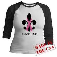 It's that time of year again!  Show your support with our Cure Dat apparel.  Shop online at www.cafepress.com/thdesktopdiva  Cure Dat Jr. Raglan > The Desktop Diva - Apparel and Gifts