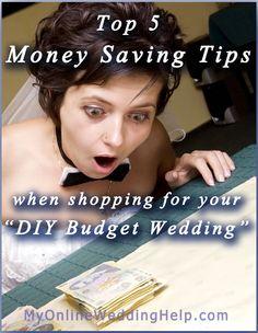 Top 5 Money Saving Tips When Shopping for Your DIY-Budget Wedding