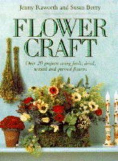 Flowercraft by Jenny Raworth http://www.amazon.com/dp/1855852373/ref=cm_sw_r_pi_dp_3MUlub18VD738