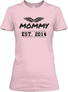 Mommy, Established 2014- Limited Time | Teespring #mom #baby
