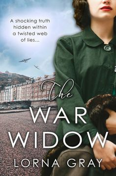The War Widow Lorna Gray 4* Review