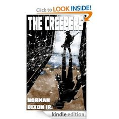 The Creepers: Norman Dixon: Amazon.com: Kindle Store