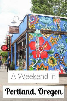 A weekend in Portland, Oregon—the USA's hip, artsy city.