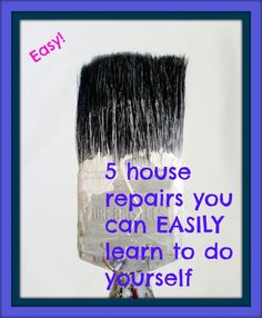 5 House Repairs You Can EASILY Learn To Do Yourself #repairs #easyrepairs