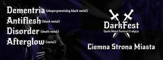 2015.02.19 - Bitwa kapel pod Dark Fest 2015 Open Air - Eliminacje II: DEMENTRIA, ANTIFLESH, DISORDER, AFTERGLOW Ciemna Strona Miasta Klub Muzyczny, pl. Gen. Wróblewskiego 3A, Wrocław https://www.facebook.com/events/1585922671625650/