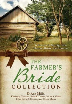 The Farmer's Bride Collection: 6 Romances Spring from Hearts, Home, and Harvest - eBook Historical Romance, Historical Fiction, Barbour, New Books, Books To Read, Cook Books, Little Prayer, Susa, Ebook Cover