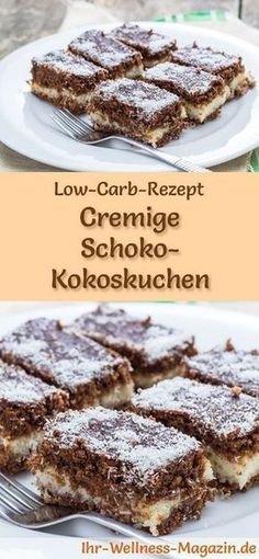 Cremiger Low Carb Schoko-Kokoskuchen - Rezept ohne Zucker - Zuckerfrei backen - Recipe for Low Carb Chocolate Coconut Cake: The low-carb, low-calorie cake is prepared without sugar and cereal flour … Low Calorie Cake, No Calorie Foods, Low Carb Desserts, Low Calorie Recipes, Diet Recipes, Low Carb Cakes, No Sugar Desserts, Zoodle Recipes, Snacks Recipes
