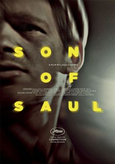 Poster for SON OF SAUL (László Nemes, Hungary, 2015) #Cannes2015