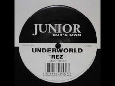 Underworld - Rez / Cowgirl released by Junior Boy's Own on Collect Boy's Own in 1993 Music Love, Dance Music, Sonic Bloom, Best Club, Song List, House Music, Underworld, Techno, Songs